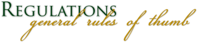 Regulations; General Rules of Thumb